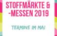 Stoffmärkte im Mai – Verschiedene Events und Stoffmessen in ganz Deutschands