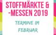 Stoffmärkte und -messen im Februar – Was du im Februar in Deutschland findest!